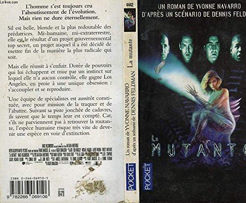 La mutante par Yvonne Navarro