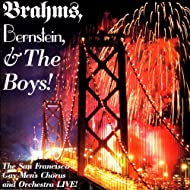 Brahms, Bernstein, & The Boys!