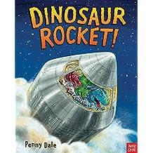 Dinosaur Rocket (Penny Dale's Dinosaurs) by Ms. Penny Dale (2015-01-08)