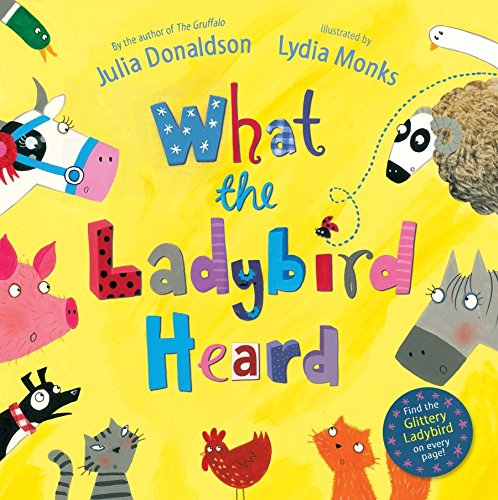What the Ladybird Heard (Macmillan Children's Books)
