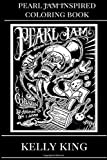 Pearl Jam Inspired Coloring Book: Grunge...