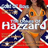 "The Dukes Of Hazzard: Good Ol' Boys - Theme from the TV Series (Waylon Jennings) (feat. Brian ""Hacksaw"" Williams) - Single"