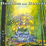 Buddha and Bonsai Vol 3