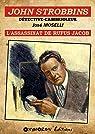 John Strobbins, tome 4 : L'assassinat de Rufus Jacob par Moselli