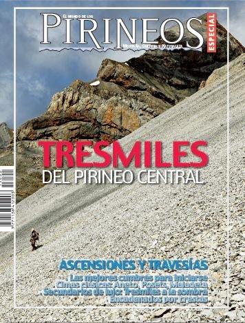 Tresmiles del Pirineo central (El mundo de los Pirineos. Numero especial)