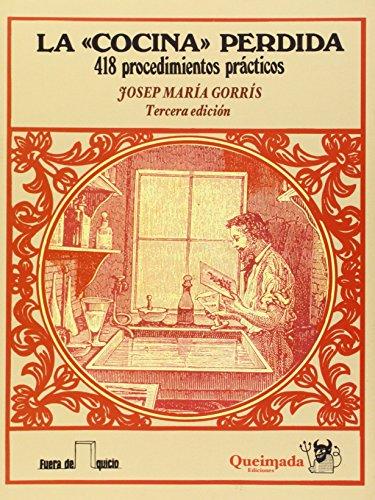 """La """"cocina"""" perdida - 418 procedimientos prácticos (Fuera de Quicio)"""