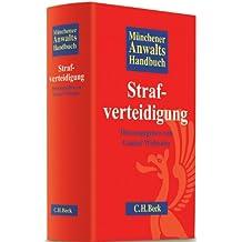 Münchener Anwaltshandbuch Strafverteidigung