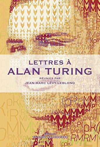 Lettres à Alan Turing