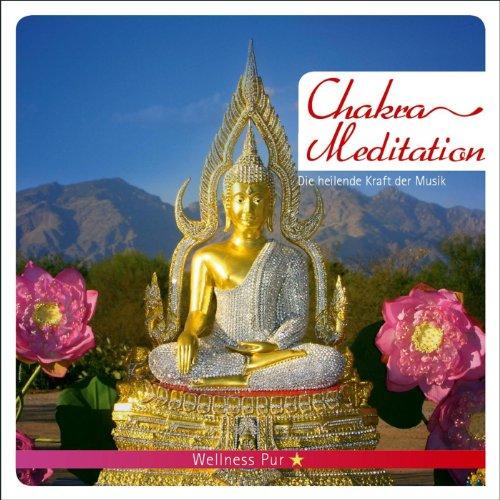Chakra Meditation - Die heilen...