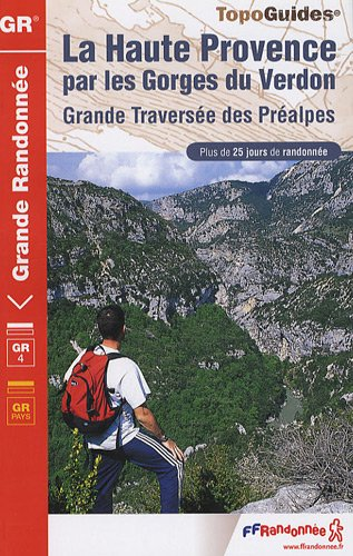 La Haute Provence par les Gorges du Verdon : GR4