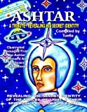 Image de Ashtar: Revealing the Secret Identity of the Forces of Light and Their Spiritual Program for Earth (English Edition)