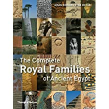 Complete Royal Families of Ancient Egypt (Complete Series)