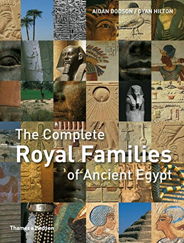The Complete Royal Families of Ancient Egypt (Complete Series)