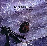 Ian Mcnabb: Truth and Beauty (Remastered+Exp.2cd) (Audio CD)