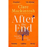 After the End: The most hopeful novel you'll read this year, from the Sunday Times Number One bestselling author