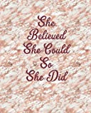 She Believed She Could So She Did: Marble Rose Gold Pink 8 x 10 inch Blank Notebook, 1/4 inch Dot Grid with 160 Pages, Sturdy Matte Softcover Dotted Paper Journal