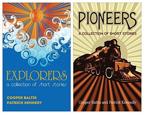 Explorers and Pioneers: A collection of books for English Language Learners (A Hippo Graded Reader) di Cooper Baltis,Patrick Kennedy