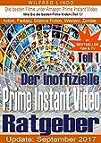 Prime Instant Video – der inoffizielle Ratgeber: Die besten Filme aus den Bereichen Action, Fantasy, Science Fiction, Western und Zombie (Prime Instant Video Ratgeber 1)