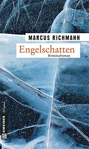 Buchseite und Rezensionen zu 'Engelschatten (Kriminalromane im GMEINER-Verlag)' von Marcus Richmann