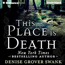 This Place Is Death: A Curse Keepers Secret, Book 1