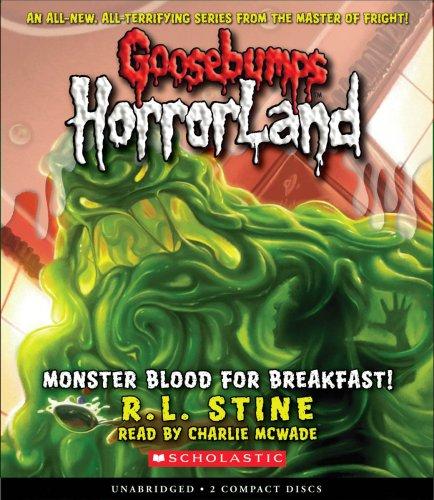 monster-blood-for-breakfast-goosebumps-horrorland-scholastic-audio