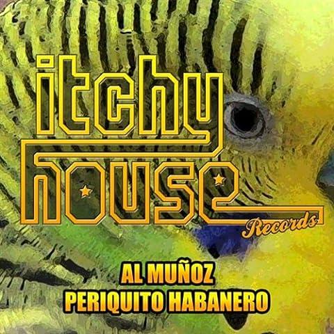 Periquito Habanero (Original Mix)