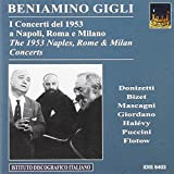 The 1953 Naples, Rome & Milan Concerts