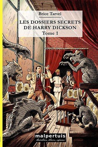 Les dossiers secrets de Harry Dickson : Tome 1, La main maléfique, L'héritage de Cagliostro