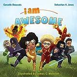 I Am Awesome (I Am Book Series 3)