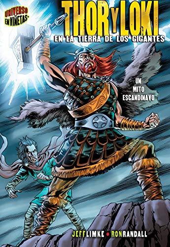 Thor y Loki (Thor & Loki): En la tierra de los gigantes [Un mito escandinavo] (In the Land of Giants [A Norse Myth]) (Mitos y leyendas en viñetas (Graphic Myths and Legends))