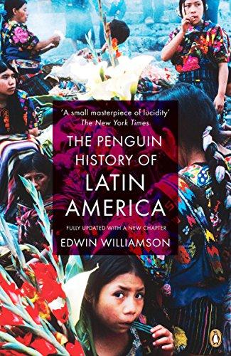 The Penguin History Of Latin America: New Edition por Edwin Williamson