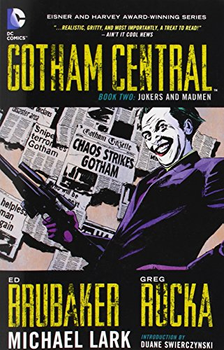 Gotham Central TP Book 02 Jokers And Madmen (Gotham Central 2)