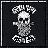 Phil Campbell and the Bastard Sons [Explicit]