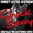 Sweet Little Sixteen - (Digitally Re-Mastered 2010)