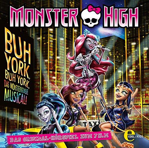 Monster High - Buh York, Buh York - Das Original-Hörspiel zum Film
