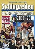 Schlagzeilen, die Österreich bewegten 2000-2010