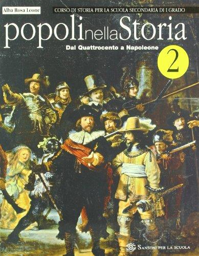 Popoli nella storia. Per la Scuola media: 2