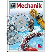 Was ist was, Band 046: Mechanik
