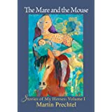 The Mare and the Mouse