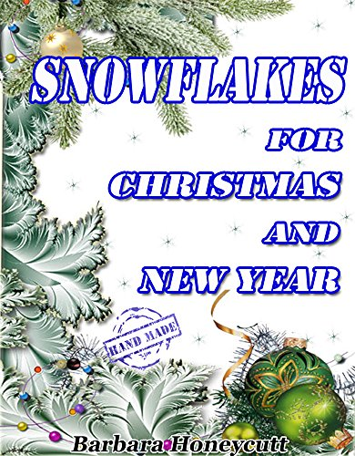 Snowflakes for Christmas and New Year (Hand Made Book 1) (English Edition)