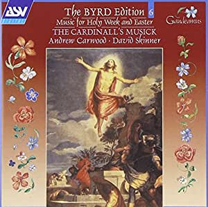 Byrd: Music for Holy Week and Easter