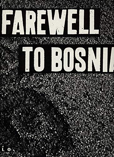 Farewell to Bosnia par Gilles Peress