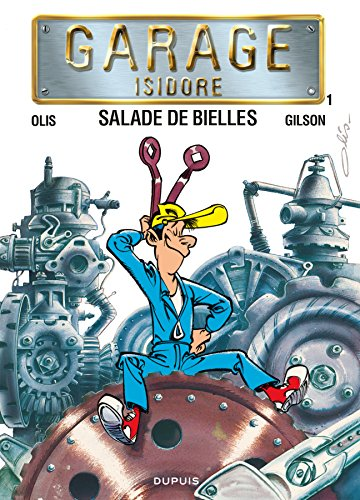 Garage Isidore - tome 1 - SALADE DE BIELLES