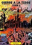 Guerre à la Terre Tome 2 : Patrimoine Glénat 31