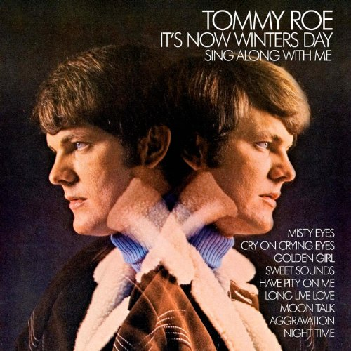 Tommy Roe Its Now Winters Day
