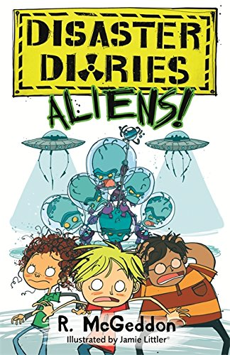 ALIENS!: Book 2 (Disaster Diaries)