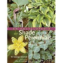 Encyclopedia of Shade Perennials