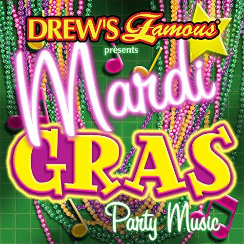 Drew's Famous Presents Mardi Gras Party Music