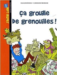 """Afficher """"Ça grouille de grenouilles !"""""""