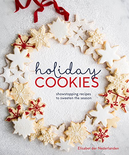 wstopping Recipes to Sweeten the Season (Holiday Cookies)